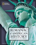 National Geographic Almanac of American History (Paperback)