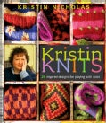 Kristin Knits: 27 Inspired Designs for Playing With Color (Hardcover)