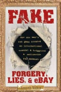 Fake: Forgery, Lies, & Ebay (Paperback)