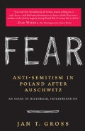 Fear: Anti-Semitism in Poland After Auschwitz (Paperback)
