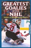 Great Goalies of the NHL: Stories of the Legendary Players (Paperback)
