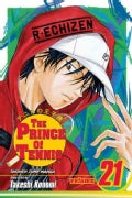 The Prince of Tennis 21: Kikamaru's New Step (Paperback)