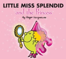 Little Miss Splendid and the Princess (Paperback)