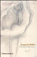 Auguste Rodin: Drawings & Watercolors (Hardcover)