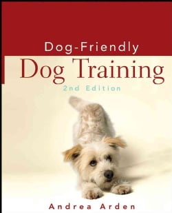 Dog-Friendly Dog Training (Hardcover)
