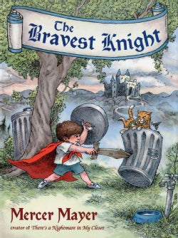 The Bravest Knight (Hardcover)