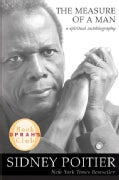 The Measure Of a Man: A Spiritual Autobiography (Hardcover)