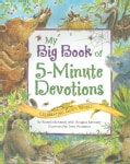 My Big Book of 5-minute Devotions: Celebrating God's Word (Paperback)