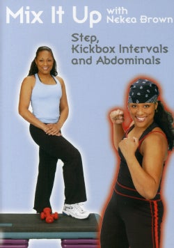 Mix It Up with Nekea Brown: Step and Kickbox Workout (DVD)