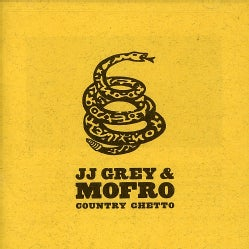 JJ Grey - Country Ghetto