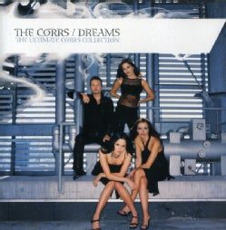 Corrs - Dreams: The Ultimate Corrs Collection