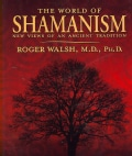 The World of Shamanism: New Views of an Ancient Tradition (Paperback)