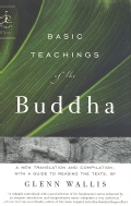 Basic Teachings of the Buddha: A New Translation and Compilation, With a Guide to Reading the Texts (Paperback)