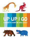 Up, Up I Go: A Growth Chart (Wallchart)