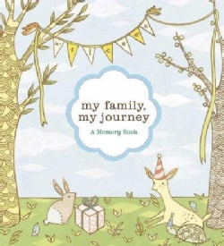 My Family, My Journey: A Baby Book for Adoptive Families : A Memory Book (Hardcover)