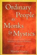 Ordinary People As Monks & Mystics: Lifestyles for Spiritual Wholeness (Paperback)