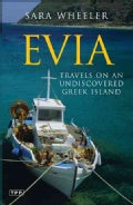 Evia: Travels on an Undiscovered Greek Island (Paperback)