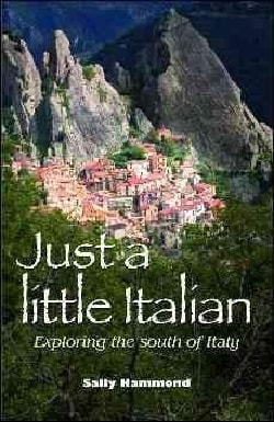 Just a Little Italian: Exploring the South of Italy (Paperback)