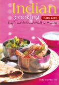 Indian Cooking Made Easy: Quick, Easy and Delicious Recipes to Make at Home (Spiral bound)