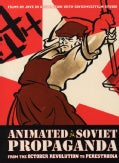 Animated Soviet Propaganda (DVD)