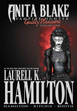 Anita Blake, Vampire Hunter 1: Guilty Pleasures (Hardcover)