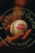 Season of Gene: A Novel (Hardcover)