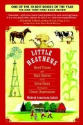 Little Heathens: Hard Times and High Spirits on an Iowa Farm During the Great Depression (Hardcover)