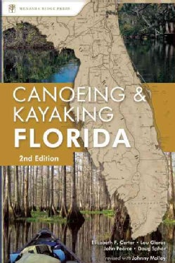 Canoeing & Kayaking Florida (Paperback)