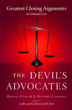 The Devil's Advocates: Greatest Closing Arguments in Criminal Law (Paperback)