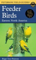 A Field Guide to Feeder Birds: Eastern and Central North America (Paperback)