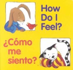 How Do I Feel?/Como Me Siento? (Board book)
