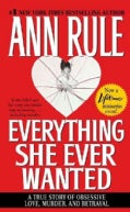 Everything She Ever Wanted (Paperback)
