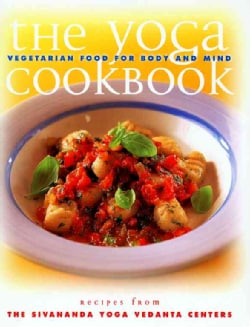The Yoga Cookbook: Vegetarian Food for Body and Mind (Paperback)