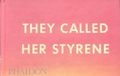 They Call Her Styrene (Hardcover)