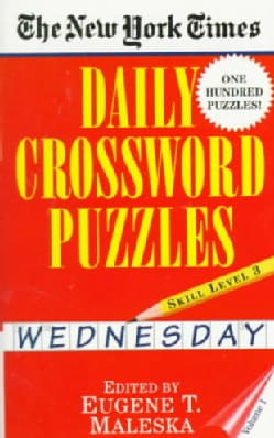 The New York Times Daily Crossword Puzzles: Wednesday : Level 3 (Paperback)