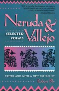 Neruda and Vallejo: Selected Poems (Paperback)