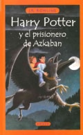 Harry Potter y el prisionero de Azkaban / Harry Potter and the Prisoner of Azkaban (Hardcover)