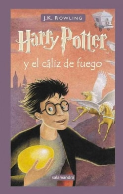 Harry Potter y el Caliz de Fuego / Harry Potter and the Goblet of Fire (Hardcover)