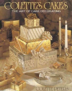 Colette's Cakes: The Art of Cake Decorating (Hardcover)