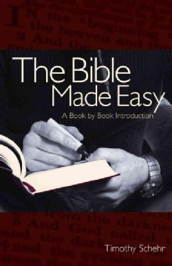 The Bible Made Easy: A Book-by-book Introduction (Paperback)