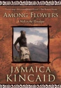 Among Flowers: A Walk in the Himalaya (Paperback)