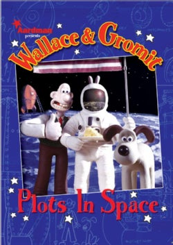 Wallace & Gromit Plots in Space (Hardcover)