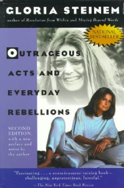 Outrageous Acts and Everyday Rebellions (Paperback)