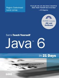 Sams Teach Yourself Java 6 in 21 Days