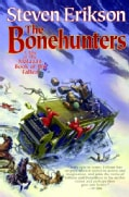 The Bonehunters: A Tale of the Malazan Book of the Fallen (Paperback)