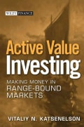 Active Value Investing: Making Money in Range-Bound Markets (Hardcover)