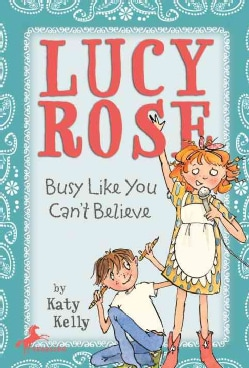 Lucy Rose: Busy Like You Can't Believe (Paperback)
