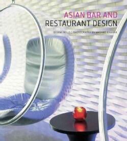 Asian Bar and Restaurant Design (Hardcover)