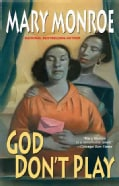 God Don't Play (Paperback)