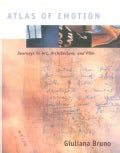 Atlas of Emotion: Journeys in Art, Architecture, and Film (Paperback)